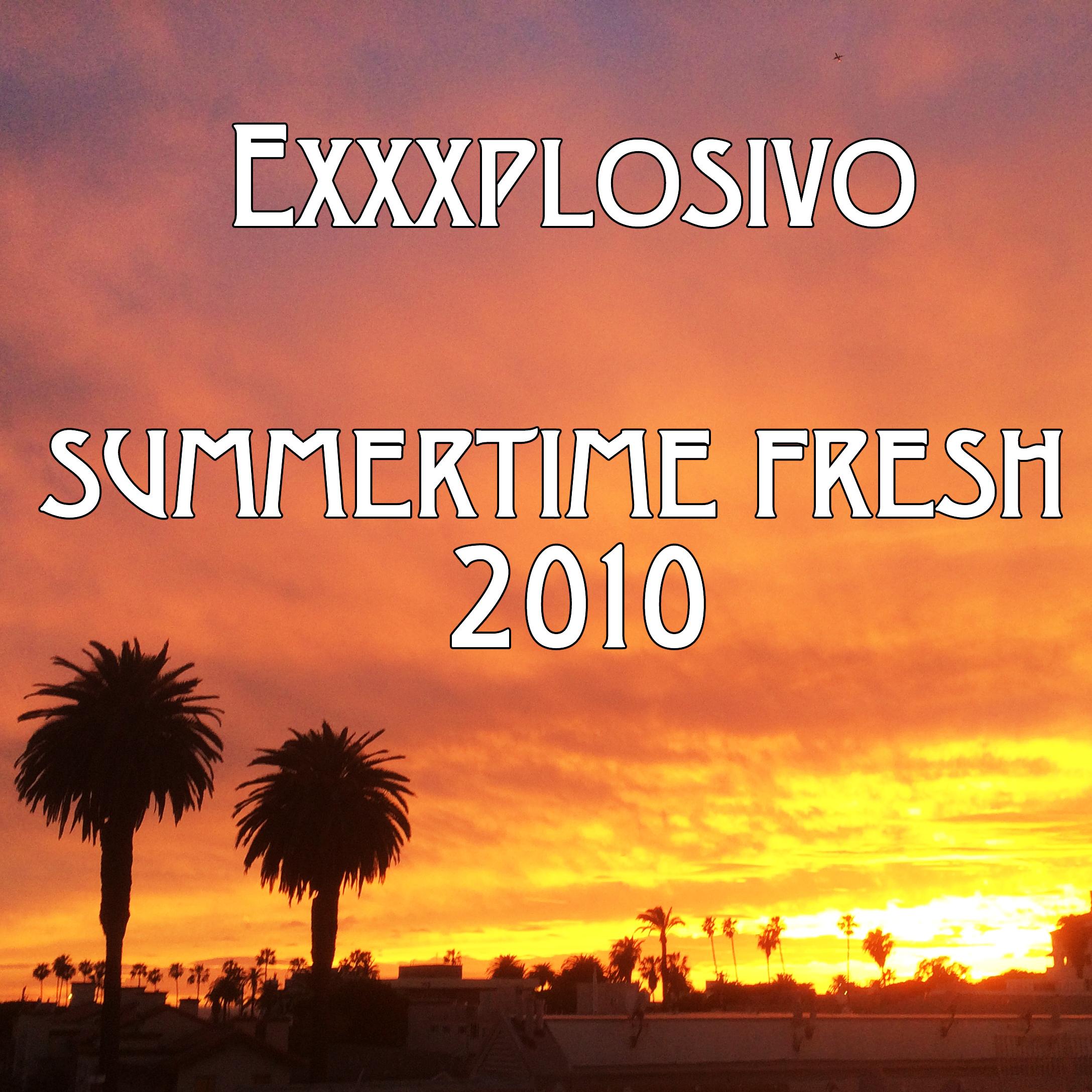 Summertime Fresh 2010