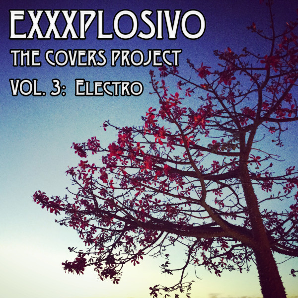 The Covers Project, Vol. 3:  Electro